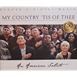 My Country Tis of Thee: An American Salute
