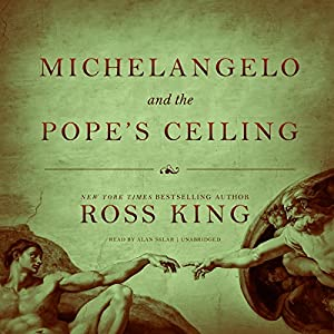 Michelangelo and the Pope's Ceiling Audiobook