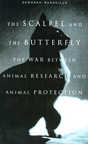 - The Scalpel and the Butterfly: The War Between Animal Research and Animal Protection