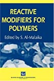 Reactive Modifiers for Polymers, , 0751402656