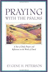 Praying with the Psalms: A Year of Daily Prayers and Reflections Kindle Edition