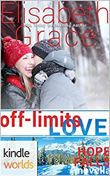 Hope Falls: Off-Limits Love (Kindle Worlds Novella) by [Grace, Elisabeth]
