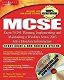 img - for MCSE Exam 70-294 Study Guide and DVD Training System: Planning, Implementing, and Maintaining a Windows Server 2003 Active Directory Infrastructure book / textbook / text book