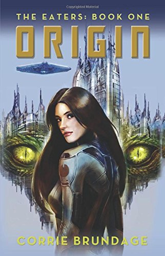 The Eaters: Book One: Origin 6