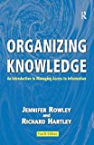 img - for Organizing Knowledge: An Introduction to Managing Access to Information book / textbook / text book