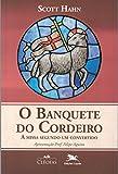 O Banquete do Cordeiro: A missa segundo um convertido