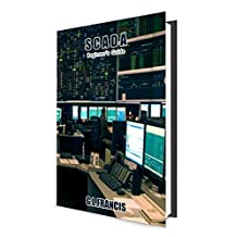 SCADA: Beginner's Guide