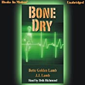 Bone Dry | Bette Golden Lamb