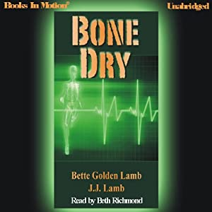 Bone Dry Hörbuch