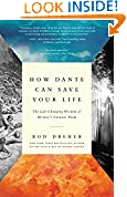 #2: How Dante Can Save Your Life: The Life-Changing Wisdom of History's Greatest Poem