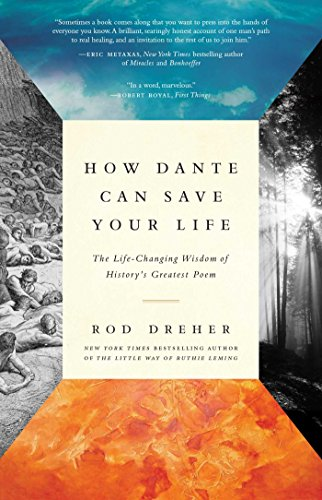 How Dante Can Save Your Life: The Life-Changing Wisdom of History's Greatest Poem cover