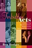 Forbidden Acts: Pioneering Gay & Lesbian Plays of the 20th Century, Ben Hodges, 155783587X