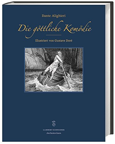 Die göttliche Komödie: Illustriert von Gustave Doré