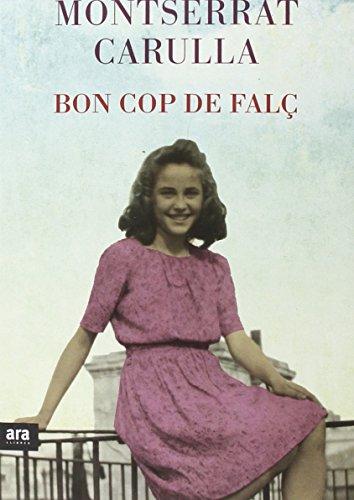 Descargar Libro Bon Cop De Falç Montserrat Carulla I Ventura