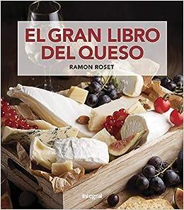 El gran libro del queso (ALIMENTACIÓN): Amazon.es: Roset Morera ...