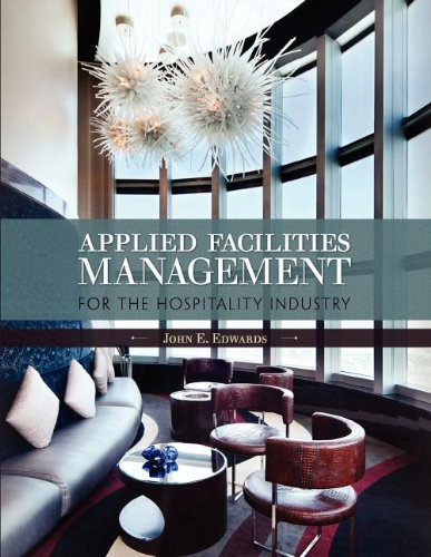 Applied Facilities Management for the Hospitality Industry pdf epub