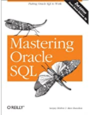 Mastering Oracle SQL: Putting Oracle SQL to Work