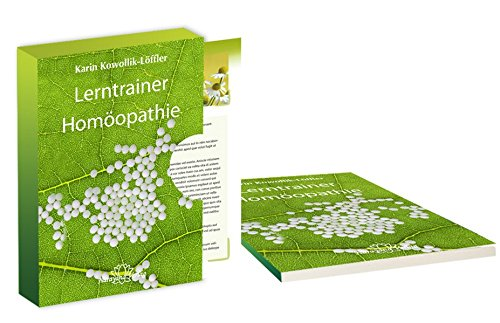 Lerntrainer Homöopathie: 100 Lernkarten mit Arzneimitteln von A-Z plus Arbeitsbuch mit Grundlagenwissen und Prüfungsfragen