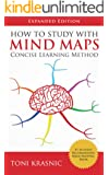 How to Study with Mind Maps: The Concise Learning Method for Students and Lifelong Learners (Expanded Edition)