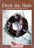 Deck the Halls: Handcrafted Christmas Wreaths (Crafts From Current, Code 7114)