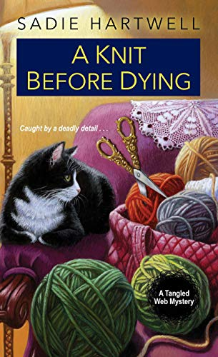 A Knit before Dying (A Tangled Web Mystery Book 2)
