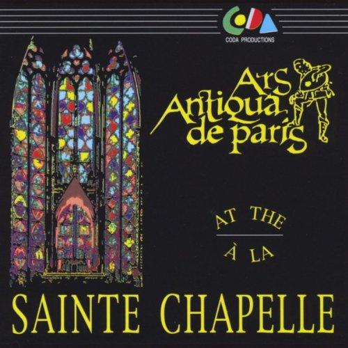 Ars Antiqua De Paris At the Sainte Chapelle