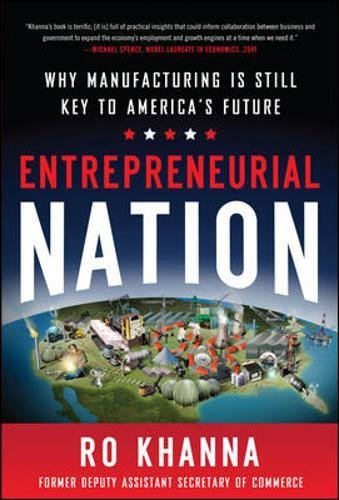 Entrepreneurial Nation: Why Manufacturing is Still Key to America's Future (Business Books)