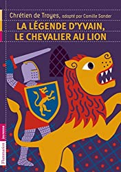 La légende d'Yvain, le chevalier au lion