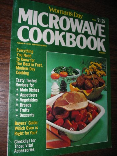 Woman's Day Microwave Cookbook (Women's Day Cookbooks, Volume 1)