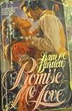 Promise Me Love, Lynn M. Bartlett, 0380604183