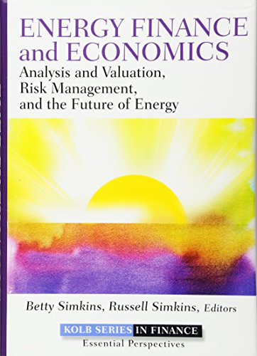 Energy Finance and Economics: Analysis and Valuation, Risk Management, and the Future of Energy by Wiley (Image #3)