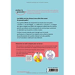 Bébé s'exprime par signes ! Découvrez 150 signes ludiques et pratiques pour favoriser les interactions parents-enfants 1