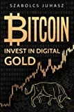 img - for Bitcoin: Invest in Digital Gold (Volume 1) book / textbook / text book