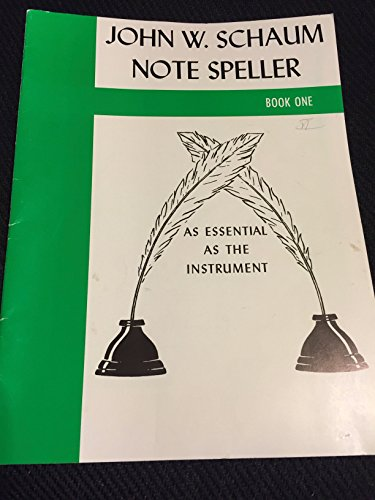 John W. Schaum Note Speller Book One (as essential as the instrument)
