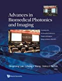 img - for Advances In Biomedical Photonics And Imaging - Proceedings Of The 6Th International Conference On Photonics And Imaging In Biology And Medicine (Pibm 2007) book / textbook / text book