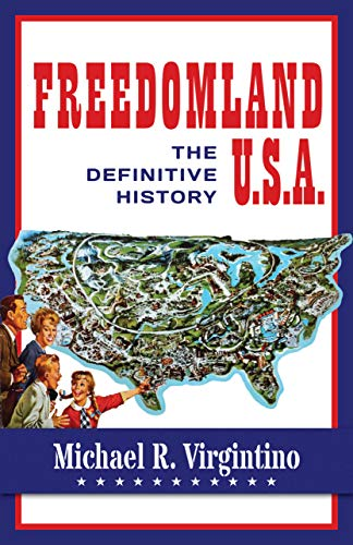Freedomland U.S.A.: The Definitive History
