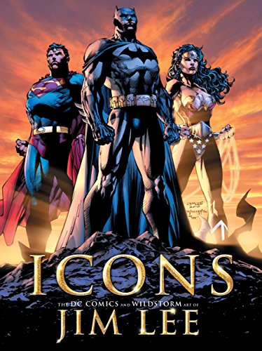 Jim Lee Art (Icons: The DC Comics and Wildstorm Art of Jim Lee)