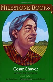 Cesar Chavez: A Hero for Everyone (Milestone)