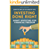 Investing Done Right: Smart Investing for Financial Freedom