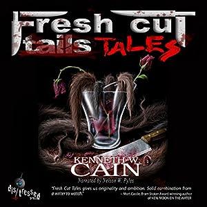 Fresh Cut Tales Audiobook
