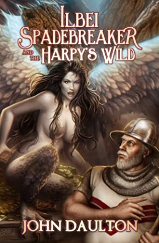 book cover of Ilbei Spadebreaker and the Harpy\'s Wild