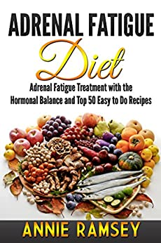 Adrenal Fatigue Diet Treatment Hormonal ebook