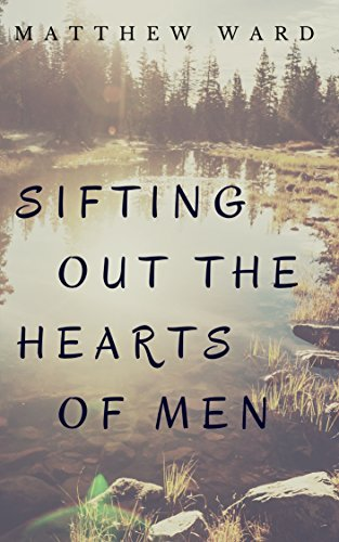 Ward Sifting Out the Hearts of Men