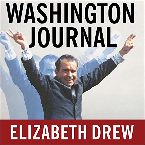 Washington Journal: Reporting Watergate and Richard Nixon's Downfall by Tantor Audio
