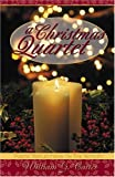 A Christmas Quartet, William G. Carter, 0788018442