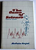 The Game of Science, McCain, Garvin and Segal, Erwin M., 081850482X