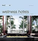 Best Designed Wellness Hotels