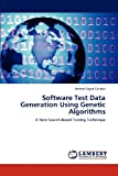 Software Test Data Generation Using Genetic Algorithms, Ahmed Sayed Ghiduk, 3659113123