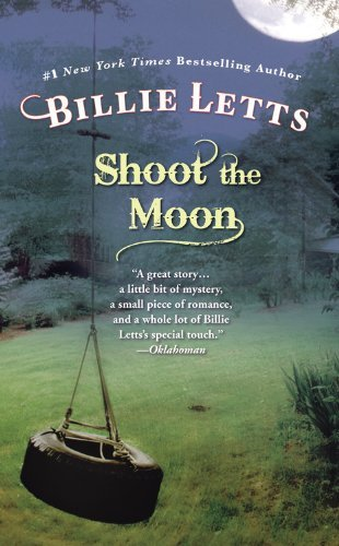 By Billie Letts Shoot the Moon (Fiction/Grand Central Publishing) (Reprint) [Mass Market Paperback]