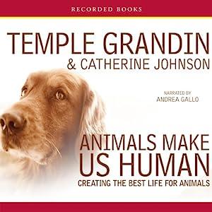 Animals Make Us Human Audiobook